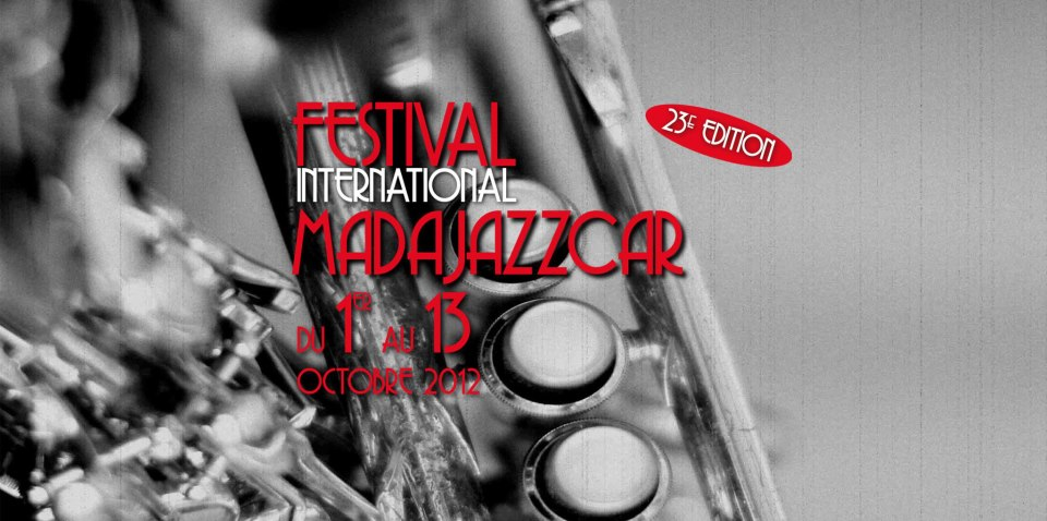 Madajazzcar festival international de jazz de madagascar for Chambre de commerce de madagascar